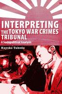 Interpreting the Tokyo War Crimes Trial