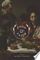 """""""Food and Faith in Christian Culture"""" by Ken Albala, Trudy Eden"""