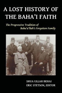 A Lost History of the Baha i Faith