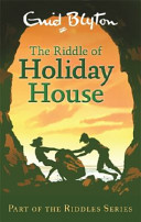 The Riddle of the Holiday House