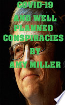 Bill Gates  COVID 19  and Well Planned Conspiracy Theories Book