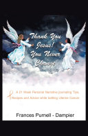 Thank You Jesus! You Never Change