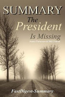 Summary: ''the President Is Missing by James and Bill ''