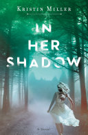 In Her Shadow Book