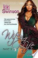 Wifey 4 Life