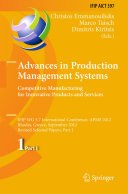 Advances in Production Management Systems. Competitive Manufacturing for Innovative Products and Services