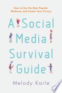 A Social Media Survival Guide Book