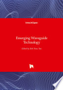 Emerging Waveguide Technology