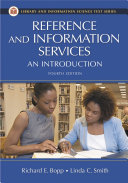 Reference and Information Services: An Introduction, 4th Edition