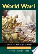 World War I  A Country by Country Guide  2 volumes