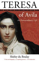 Teresa of Avila : an extraordinary life