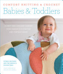Comfort Knitting   Crochet  Babies   Toddlers