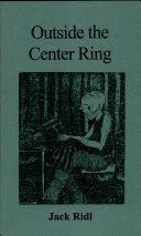 Outside the Center Ring