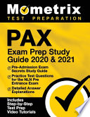 Pax Exam Prep Study Guide 2020 and 2021 - Pre-Admission Exam Secrets Study Guide, Practice Test Questions for the Nln Pre Entrance Exam, Detailed Answ