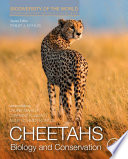 Cheetahs  Biology and Conservation Book
