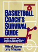 Basketball Coach s Survival Guide