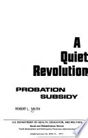 A Quiet Revolution  Probation Subsidy