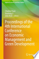 Proceedings of the 4th International Conference on Economic Management and Green Development Book
