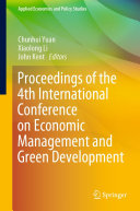 Proceedings of the 4th International Conference on Economic Management and Green Development