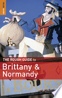 The Rough Guide to Brittany & Normandy