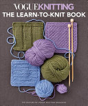Vogue Knitting the Ultimate Guide for Beginners