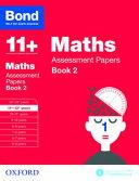 Bond 11+ Maths - Assessment Papers