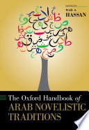 The Oxford Handbook of Arab Novelistic Traditions Book