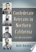 Confederate Veterans in Northern California