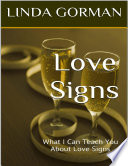 Love Signs  What I Can Teach You About Love Signs