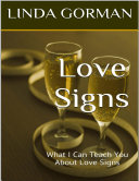 Love Signs: What I Can Teach You About Love Signs
