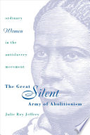 The Great Silent Army Of Abolitionism Book