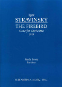 Cover image of The firebird : suite for orchestra 1919 : study score partitur