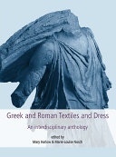 Greek and Roman Textiles and Dress