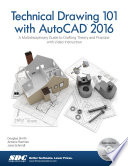 Technical Drawing 101 With Autocad 2016 Book PDF