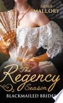 The Regency Season Blackmailed Brides The Scarlet Gown Lady Beneath The Veil Book