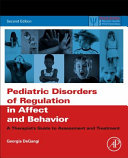 Pediatric Disorders of Regulation in Affect and Behavior