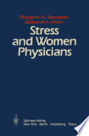 Stress And Women Physicians Book PDF