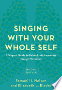 Singing with Your Whole Self Book