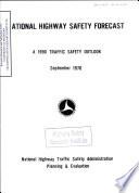 National Highway Safety Forecast