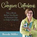 The Caregiver Coffeebreak