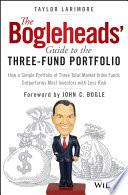 The Bogleheads  Guide to the Three Fund Portfolio Book