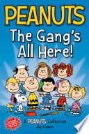 Peanuts: The Gang's All Here!