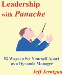 Leadership with Panache: 52 Ways to Set Yourself Apart as a Dynamic leader [Pdf/ePub] eBook