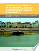 Anthropogenic Impacts on the Microbial Ecology and Function of Aquatic Environments