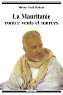 Pdf La Mauritanie contre vents et marées Telecharger