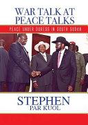 War Talk at Peace Talks