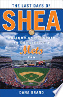 The Last Days Of Shea