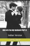 Who Are You My Husband  Part 2
