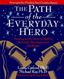 The Path of the Everyday Hero