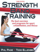"""Strength Band Training"" by Phillip Page, Todd S. Ellenbecker"